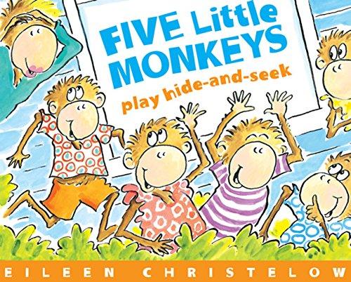 Five Little Monkeys Play Hide and Seek - Eileen Christelow