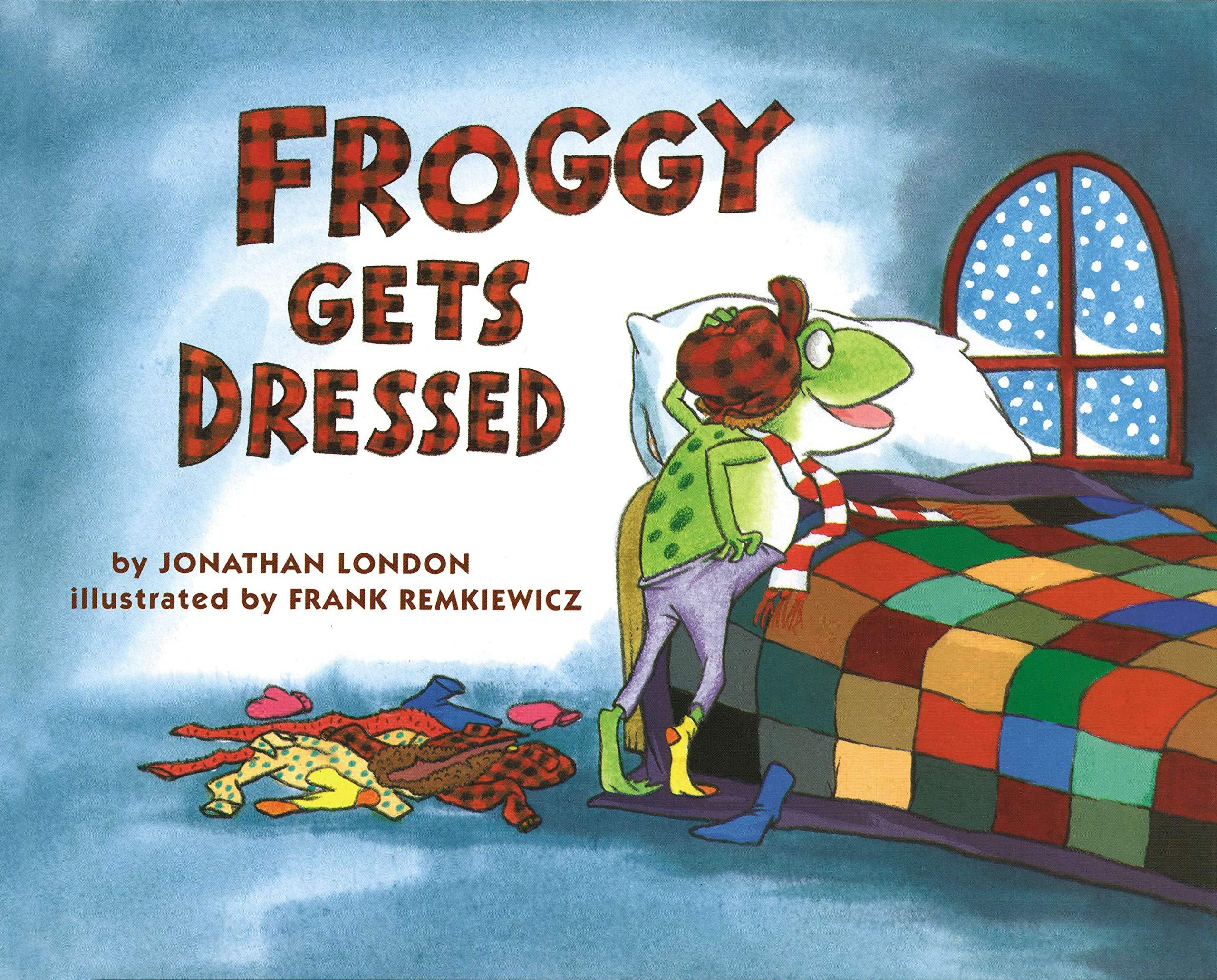Froggy Gets Dressed - Jonathan London