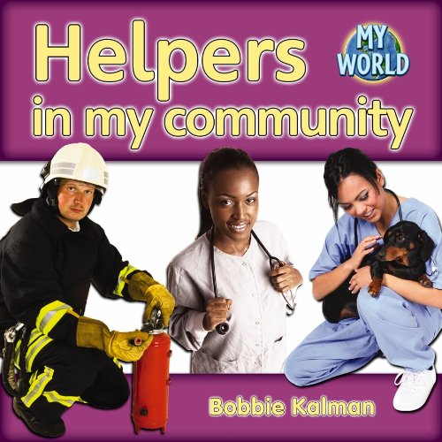 Helpers in My Community - Bobbie Kalman