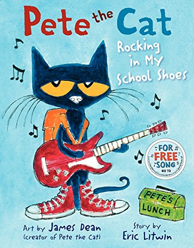 Pete the Cat Rocking in my School Shoes - Eric Litwin